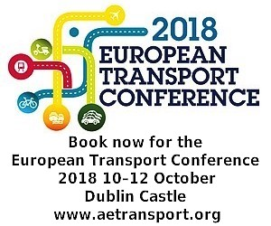 Book now for the European Transport Conference 2018 10 – 12 October, Dublin Castle www.aetransport.org